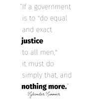 Equal and exact justice Spooner quote Photographic Print