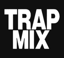 Trap Mix by TriPtiK