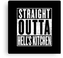 Straight Outta Hell's Kitchen Canvas Print