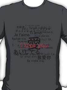 Aishiteru. Je t'aime. I love you. T-Shirt