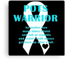 POTS Warrior Canvas Print