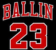 Ballin 23 by AkioOfficial