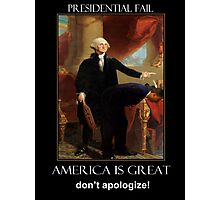 America is Great  - Don't Apologize Photographic Print