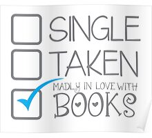 SINGLE TAKEN Madly in love with books Poster
