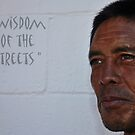 """"""" Wisdom of the streets """" by CanyonWind"""
