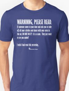 Warning, Please Read T-Shirt