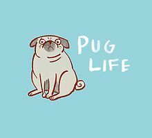 Pug Life by Anne Berry