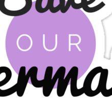 Save Our Mermaids Ariel Boho Nature California Ocean Beach Print Sticker