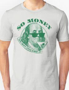 So Money T-Shirt