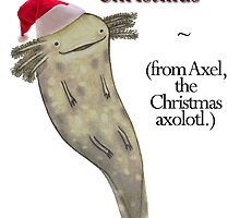 Axel, the Christmas Axolotl by Earth-Gnome
