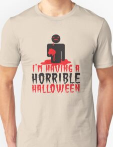 I'm having a HORRIBLE HALLOWEEN! with zombie monster eating brains T-Shirt