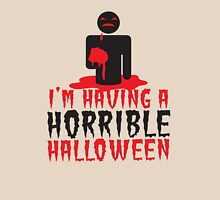 I'm having a HORRIBLE HALLOWEEN! with zombie monster eating brains Womens Fitted T-Shirt