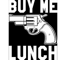 Buy Me Lunch Photographic Print