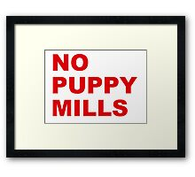 No Puppy Mills Framed Print