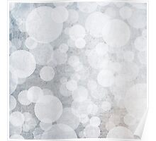 bubbles in blue and white and grey Poster