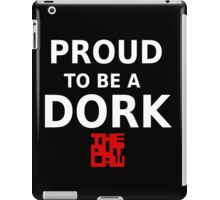 Proud To Be A Dork iPad Case/Skin
