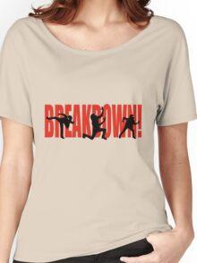 BREAKDOWN! - Red Women's Relaxed Fit T-Shirt