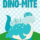 Dino-Mite! by Tia Allor-Bailey