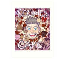 Cookies and Cake! Art Print