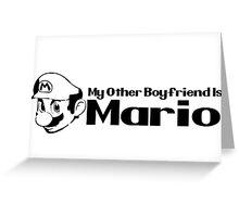 My other Boyfriend is Mario - Nintendo Greeting Card