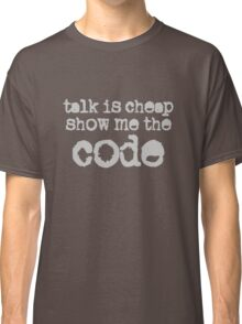 Show Me the Code Classic T-Shirt