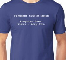 Flagrant System Error Unisex T-Shirt