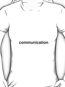 communication T-Shirt