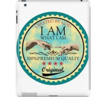 I AM WHAT I AM CREATED BY GOD iPad Case/Skin