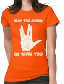 May The Spock Be With You Trekkie Vulcan Salute T Shirt Womens Fitted T-Shirt
