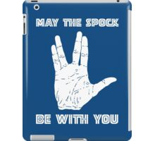 May The Spock Be With You Trekkie Vulcan Salute T Shirt iPad Case/Skin