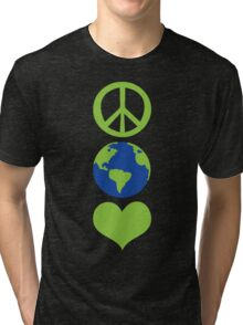 Peace love Earth Tri-blend T-Shirt