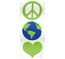 Peace love Earth Poster