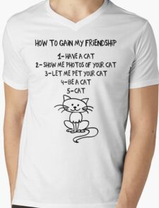 How To Gain My Friendship Funny Cat Lover T Shirt T-Shirt