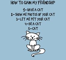 How To Gain My Friendship Funny Cat Lover T Shirt Womens Fitted T-Shirt