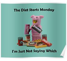 The Diet Starts Monday Poster