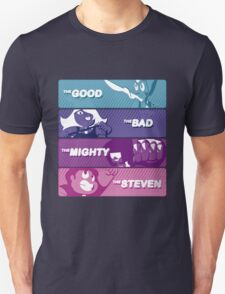 The Good, The Bad, The Mighty and The Steven T-Shirt