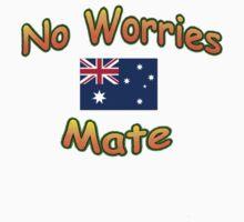 No Worries Mate T-Shirt by Craig Stronner