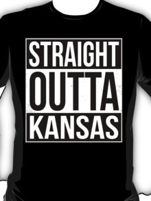 Straight Outta Kansas T-Shirt