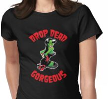 Drop Dead Gorgeous Womens Fitted T-Shirt