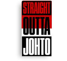 Straight Outta Johto Canvas Print