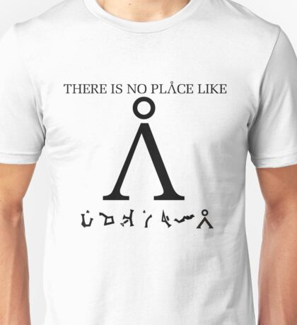 Stargate SG1 - There Is No Place Like Earth Unisex T-Shirt