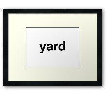 yard Framed Print