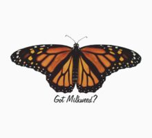 Monarch Butterfly - Got Milkweed? Kids Tee