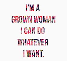 I'm a grown woman Womens Fitted T-Shirt