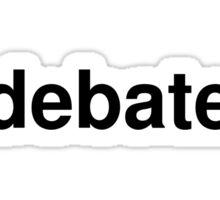 debate Sticker