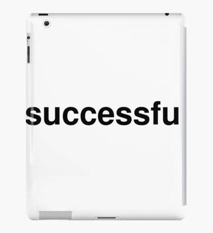 successful iPad Case/Skin