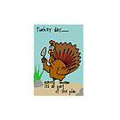 Turkey day by Edith Arnold