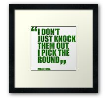 Conor McGregor - Quotes [Pick the Round - Green] Framed Print