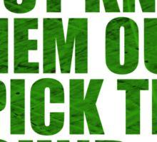 Conor McGregor - Quotes [Pick the Round - Green] Sticker