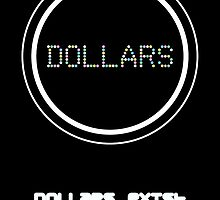 Dollars Exist by Methrade